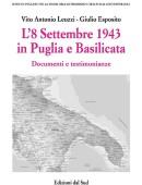 L'8 Settembre 1943 in Puglia e BasilicataDocumenti e testimonianze