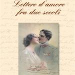 Lettere d'amore fra due secoli