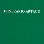 ITINERARIO ARTAUD