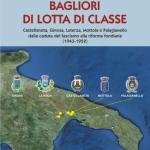 BAGLIORI DI LOTTA DI CLASSECastellaneta, Ginosa, Laterza, Mottola e Palagianello dalla caduta del fascismo alla riforma fondiaria (1943-1952)