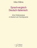Sprachvergleich Deutsch-Italienisch Eine Fehleranalyse in Deutsch als Fremdsprache