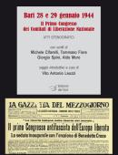 Bari 28 e 29 gennaio 1944 Il Primo Congresso dei Comitati di Liberazione Nazionale