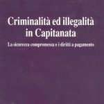 Criminalità e illegalità in Capitanata