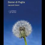 Donne di Puglia racconti brevi
