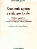 Economia aperta e sviluppo localeL'industria pugliese tra ampliamento dei mercati e consolidamento dei sistemi territoriali