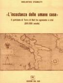 L'incostanza delle umane coseIl patriziato di Terra di Bari tra egemonia e crisi (XVI-XVIII secolo)