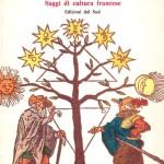 Magia, scienza e scritturaSaggi di cultura francese