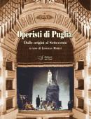 Operisti di Puglia Dalle origini al Settecento
