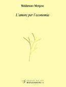 L'amore per l'economia