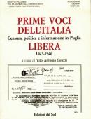 PRIME VOCI DELL'ITALIA LIBERACensura, politica e informazione  in Puglia (1943 - 1946)