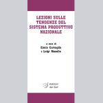 LEZIONI SULLE TENDENZE DEL SISTEMA PRODUTTIVO NAZIONALE