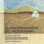 LA TRASFORMAZIONE DEL MEZZOGIORNO