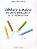 Valutare a scuola Le prove strutturate e la matematica
