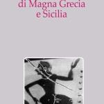 Modelli agonistici di Magna Grecia e Sicilia