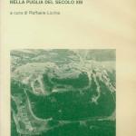 CASTELLI, FORESTE, MASSERIE Potere centrale e funzionari periferici nella Puglia del secolo XIII