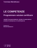 LE COMPETENZEProgrammare valutare certificare