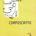 CORPOSCRITTO 1
