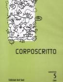 CORPOSCRITTO 5