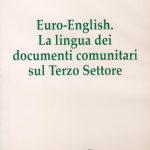 Euro-EnglishLa lingua dei documenti comunitari sul Terzo Settore