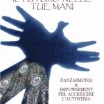 IL FUTURO NELLE TUE MANIDANZARMONIA & EMPOWERMENT PER ACCRESCERE L'AUTOSTIMA