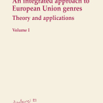 An integrated approach to European Union genresTheory and applications