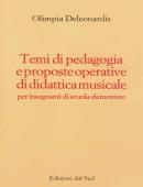 Temi di pedagogia e proposte operative di didattica musicalePer insegnanti di Scuola Elementare