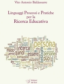 Linguaggi Processi e Pratiche per la Ricerca Educativa