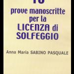 10 prove manoscritte per la LICENZA DI SOLFEGGIO