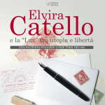 "Elvira Catello e la ""Lux"" tra utopia e libertà Una pacifista pugliese a New York nel 900"
