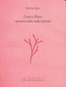 Croce e Moro: memoria delle radici distinte