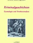 KriminalgeschichtenEtymologie und Strukturanalyse
