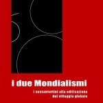 I due Mondialismi