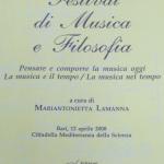 Festival di Musica e FilosofiaPensare e comporre la musica oggi/La musica e il tempo/La musica nel tempo