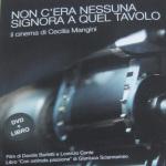 NON C'ERA NESSUNA SIGNORA A QUEL TAVOLO Il cinema di Cecilia Mangini