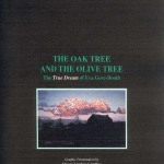 THE OAK TREE AND THE OLIVE TREE
