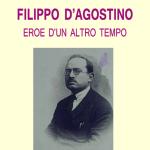 FILIPPO D'AGOSTINOEROE D'UN ALTRO TEMPO