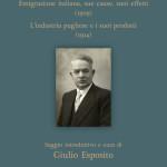 VITO MASTRANGELOEmigrazione italiana, sue cause, suoi effetti (1909)L'industria pugliese e i suoi prodotti (1914)