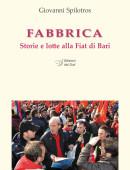 FABBRICAStorie e lotte alla Fiat di Bari
