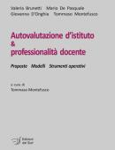 Autovalutazione d'istituto & professionalità docente Proposte Modelli Strumenti operativi