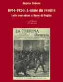 1894-1920. L-anne du revùlte Lotte contadine a Ruvo di Puglia