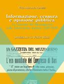 Informazione, censura e opinione pubblicaLa Gazzetta del Mezzogiorno nella Liberazione italiana 1943-1945