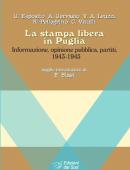 La stampa libera in PugliaInformazione, opinione pubblica, partiti, 1943-1945