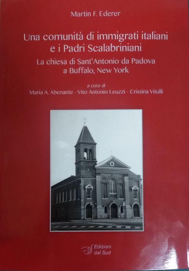 Una comunità di immigrati italiani e i Padri ScalabrinianiLa chiesa di Sant'Antonio da Padova a Buffalo, New York