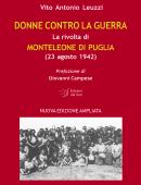 DONNE CONTRO LA GUERRALa rivolta di MONTELEONE DI PUGLIA (23 agosto 1942)