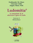 Ludomitìa - La narrazione di sé attraverso il gioco di ruolo