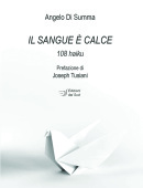 Il Sangue è calce108 haiku