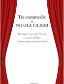 Tre Commedie - Il Vangelo secondo Nicola, Carovana Puglia, La buonanima di nonno Nicola