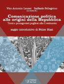 Comunicazione politica alle origini della Repubblica. Temi e protagonisti pugliesi alla Costituente