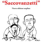 """""""Saccovanzetti"""""""