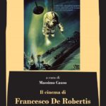 Il cinema di Francesco De Robertis